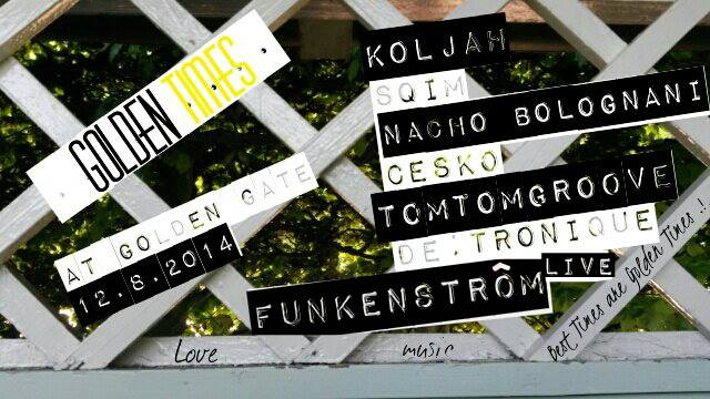 12.08. DI /// Funkenstroem at Golden Times