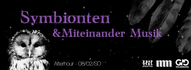 08.02.SO Flyer - Miteinander Musik & Symbionten After Hour at Golden Gate