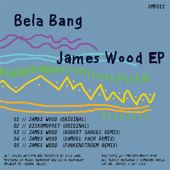 SMP011-Bela-Bang-James-Wood-EP-BACK350