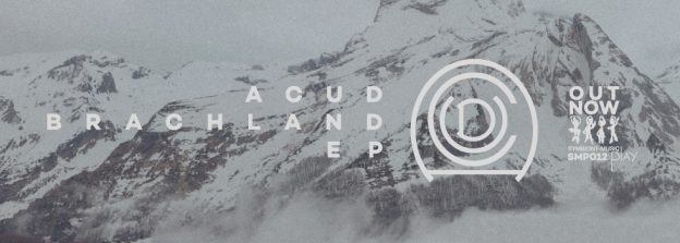 SMP012 // Acud - Brachland EP OUTNOW
